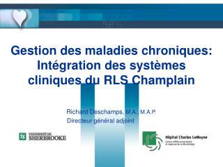 Gestion des maladies chroniques: Intégration des systèmes cliniques du RLS Champlain