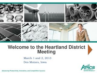 Welcome to the Heartland District Meeting
