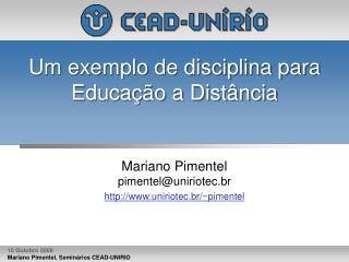 Um exemplo de disciplina para Educação a Distância
