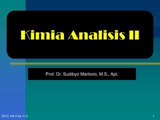 Prof. Dr. Sudibyo Martono, M.S., Apt.