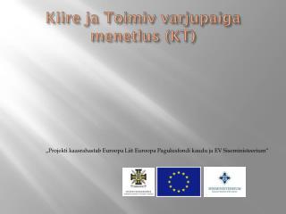 Kiire ja Toimiv varjupaiga menetlus (KT)