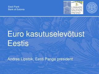 Euro kasutuselev�tust Eestis