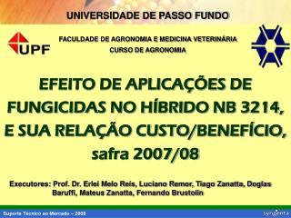 UNIVERSIDADE DE PASSO FUNDO FACULDADE DE AGRONOMIA E MEDICINA VETERINÁRIA  CURSO DE AGRONOMIA