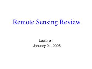 Remote Sensing Review