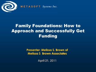 Family Foundations: How to Approach and Successfully Get Funding