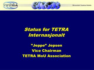 Status for TETRA Internasjonalt