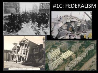 #1C: FEDERALISM