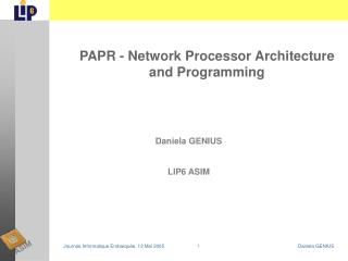 PAPR - Network Processor Architecture and Programming