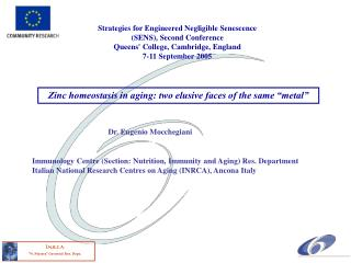 Strategies for Engineered Negligible Senescence (SENS), Second Conference