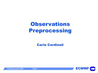 Observations Preprocessing Carla Cardinali
