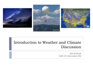 Introduction to Weather and Climate Discussion