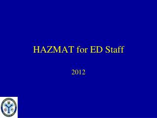 HAZMAT for ED Staff