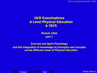 OCR Examinations A Level Physical Education A 7875 Module 2566 part 1