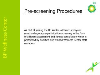 Pre-screening Procedures