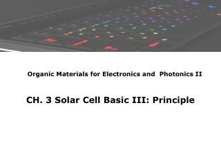 CH. 3 Solar Cell Basic III: Principle