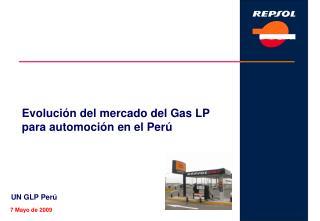 Evolución del mercado del Gas LP para automoción en el Perú