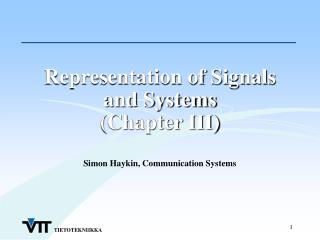 Representation of Signals and Systems (Chapter III)