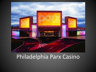 Philadelphia Parx Casino