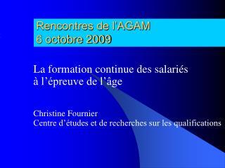 Rencontres de l'AGAM 6 octobre 2009