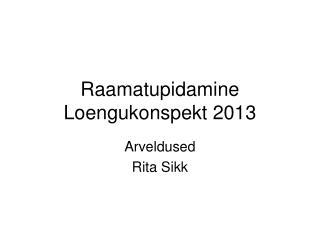 Raamatupidamine Loengukonspekt 2013