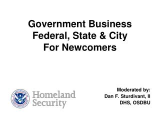 Government Business  Federal, State  City  For Newcomers