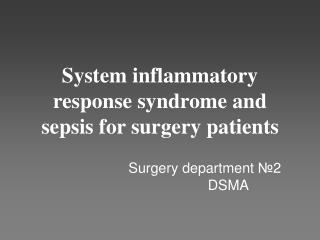 System inflammatory response syndrome and sepsis for surgery patients