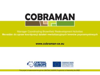 This project is implemented through the CENTRAL EUROPE Programme co-financed by the ERDF.