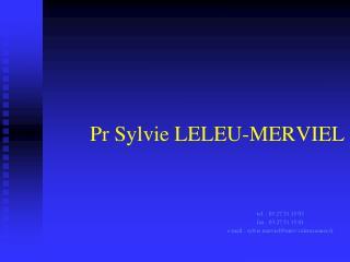 Pr Sylvie LELEU-MERVIEL
