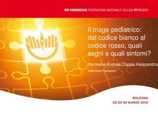Il triage pediatrico: dal codice bianco al codice rosso, quali segni e quali sintomi?
