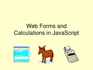 Web Forms and Calculations in JavaScript