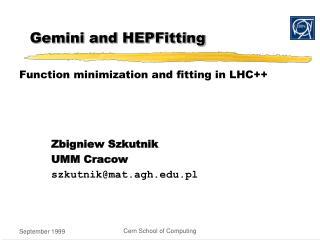 Gemini and HEPFitting