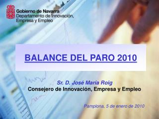 BALANCE DEL PARO 2010