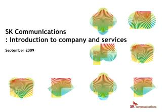 SK Communications : Introduction to company and services September 2009