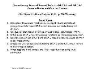 Chemotherapy Directed Toward  Defective BRCA-1 and  BRCA-2 Genes in Breast and Ovarian Cancers