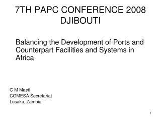 7TH PAPC CONFERENCE 2008 DJIBOUTI