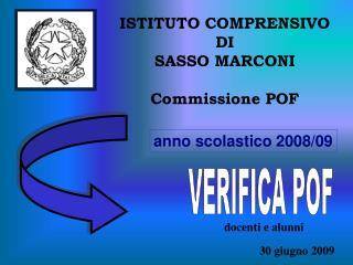 ISTITUTO COMPRENSIVO DI SASSO MARCONI Commissione POF