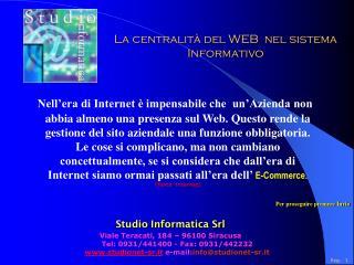 La centralità del WEB  nel sistema Informativo
