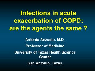 Infections in acute exacerbation of COPD: are the agents the same ?