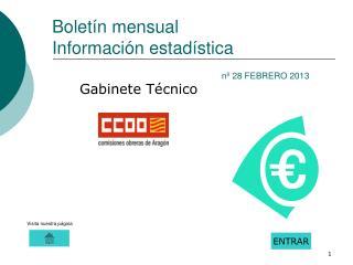 Boletín mensual Información estadística