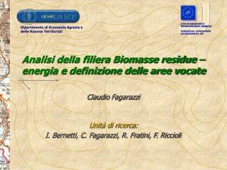 Analisi della filiera Biomasse residue – energia e definizione delle aree vocate