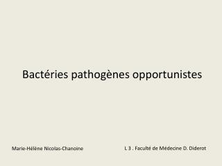 Bactéries pathogènes opportunistes