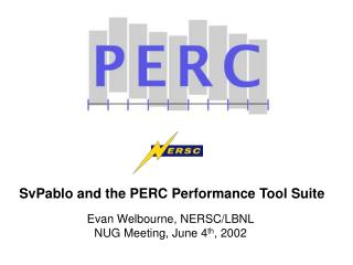 SvPablo and the PERC Performance Tool Suite