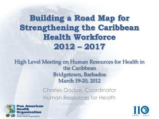 Charles Godue, Coordinator Human Resources for Health