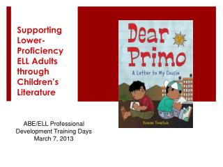 Supporting Lower-Proficiency ELL Adults through Children's Literature