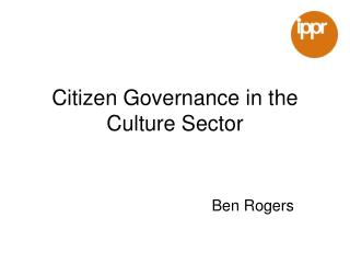 Citizen Governance in the Culture Sector
