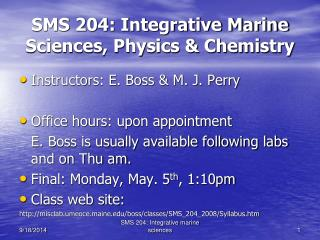 SMS 204: Integrative Marine Sciences, Physics & Chemistry