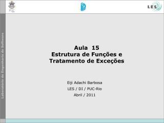Aula  15  Estrutura de Funções e  Tratamento de Exceções