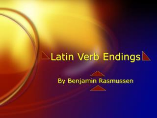 Latin Verb Endings