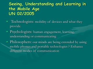 Seeing, Understanding and Learning in the Mobile Age                          UN 02/2005
