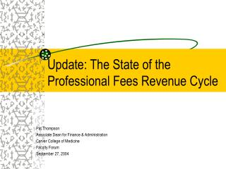 Update: The State of the Professional Fees Revenue Cycle